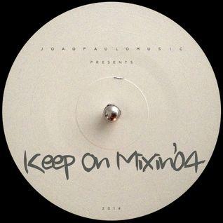 KOM#04 Keep On Mixin' by Joao Paulo