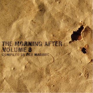 The Morning After volume 8 compiled by Zile Maravic