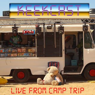 Keekcast Episode 015 Live From Camp Trip 4-23-2016 in Joshua Tree, California