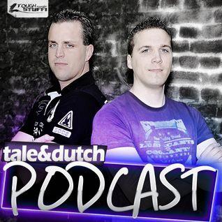 Tale & Dutch Podcast 01.2012