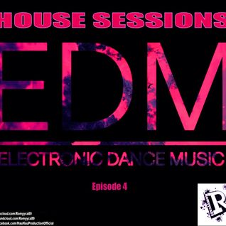 Romyyca89@HOUSE SESSIONS_Ep.4(Edm 2o15)