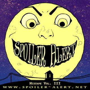 Spoiler Alert Halloween Mix Vol. III