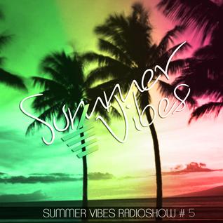 Dunkan Disco - Summer Vibes Radioshow #5