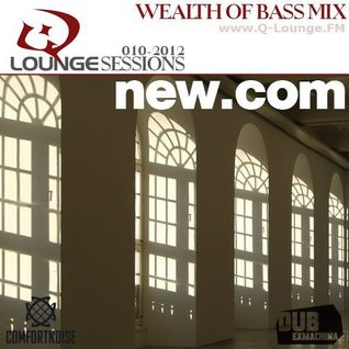 new.com - Q-Lounge Session 10-2012 (Wealth of Bass Mix)