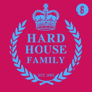 DJ Whyld - Hard House Family 008