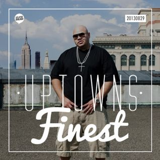 Uptowns Finest Podcast // 29.08.2013