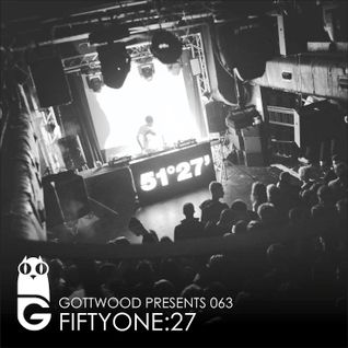Gottwood Presents 063 - Fiftyone27