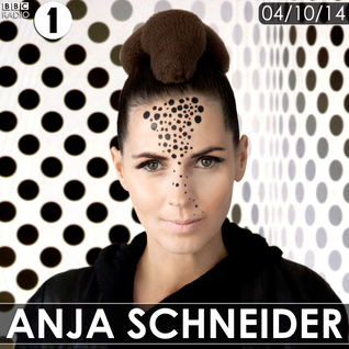 Anja Schneider - Essential Mix (BBC Radio 1) - 04-Oct-2014