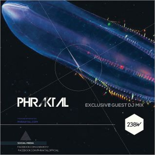 Phraktal DJ Mix - Linear Structures - 238W on Proton Radio