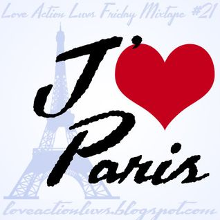 Friday Mixtape #21 - I Heart Paris!