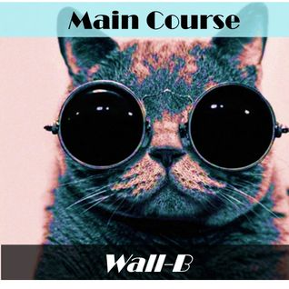 Main Course - Wall-B