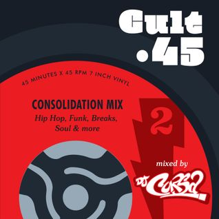 Cult 45 - Consolidation Mix
