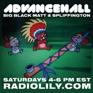 ADVANCEHALL w/ SPLIFFINGTON & BIG BLACK MATT FEATURING CHRONIXX 01/25/14