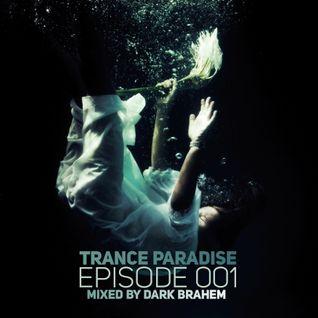 Trance Paradise Episode #001 (24-03-10)