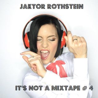 It's not a Mixtape # 4