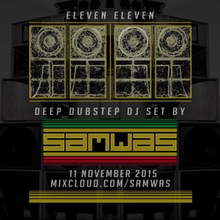 Samwas - Eleven Eleven - 11 November 2015
