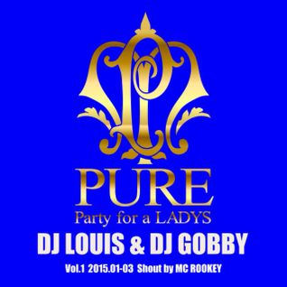 PURE 2015 Jan-Mar LOUIS & GOBBY Free Mix!! Shout by ROOKEY