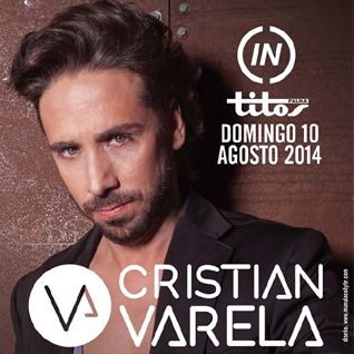Cristian Varela Live @Titos Palma 10-08-2014