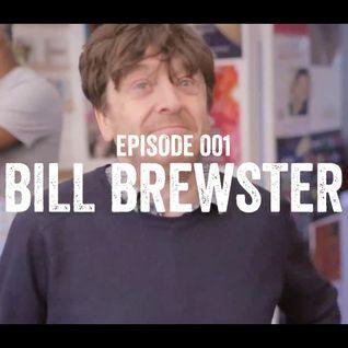 Episode 001: Bill Brewster
