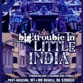 It All Boils Down To Just This [Big Trouble in Little India]
