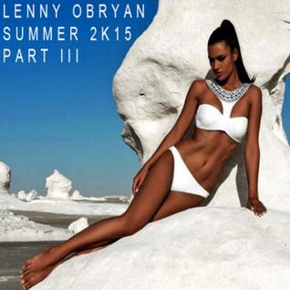 Lenny OBryan Summer 2K15 Part 3