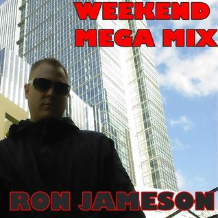 Ron Jameson - Start Weekend - Mega Mix