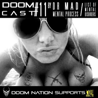 "DOOMCAST#11 By MAD KRS Noize Resistance ""List Of Mental Disorders"""