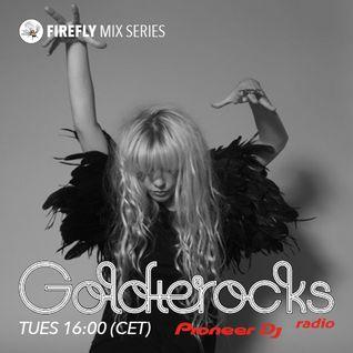 Goldierocks presents Firefly Mix Series #029