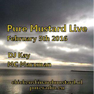 Pure Mustard Radio Live 5th February 2016- DJ Kay & MC Marxman