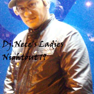 DJ.Nece's Ladies Nightout 19