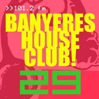 Banyeres House Club # 29