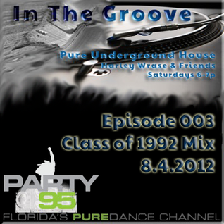 In The Groove Episode 003