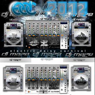 DJ Maze - 2012 EDC Las Vegas [Explicit]