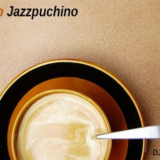 Deep Jazzpuchino - Deep Jazzy House Mix (2013)