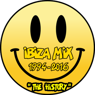 Ibiza Mix (2001-2009) The History Part Two
