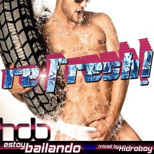 Estoy Bailando - HDB: RE-FRESH!