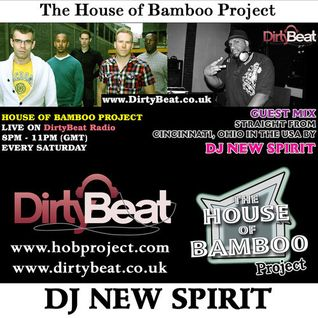 HOUSE OF BAMBOO PROJECT GUEST MIX BY DJ NEW SPIRIT | 15.03.2014