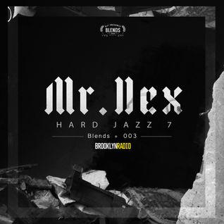 HJ7 Blends #003 (Mr. Dex)