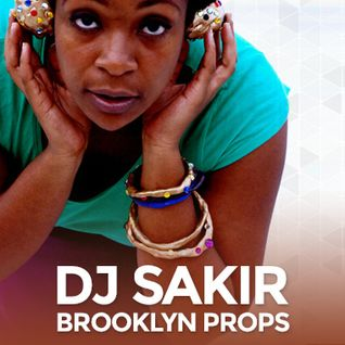 Brooklyn Props - The DJ Sakir Episode