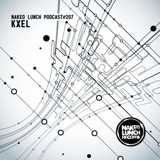 Naked Lunch PODCAST #207 - KXEL
