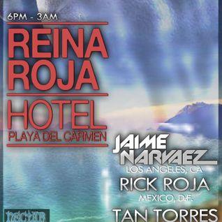 Playa del Carmen, Hotel Reina Roja Podcast #1 Rick Roja (Deep House)