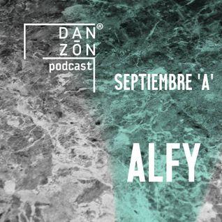 Danzon Podcast - Septiembre ¨A¨ ft. ALFY