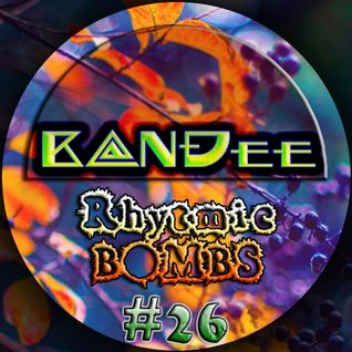 B@NĐee - ✪ Rhytmic BOMBS #26 ✪