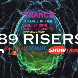 '89 Risers - Trance-Travel in Time (Mainstage Arena)
