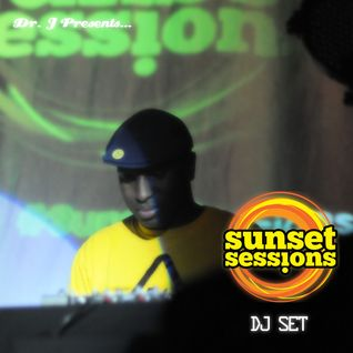 Dr. J Presents: Sunset Sessions 2012 DJ Set (LIVE)