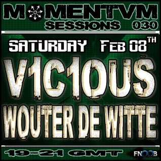 Momentvm Sessions 030 - V1C1OUS and Wouter de Witte - 2014-02-08