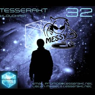 Tesserakt Kloudkast 32 mixed by Messy