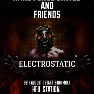 Electrostatic - Hard Force United and Friends (Summer Session 2016)