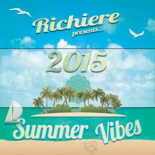 Richiere - Summer Vibes 2015