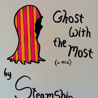 Ghost with the Most -- All Aboard vol. IV